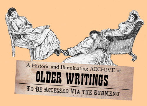 Archive of Older Writings to Be Accessed Via the Submenu